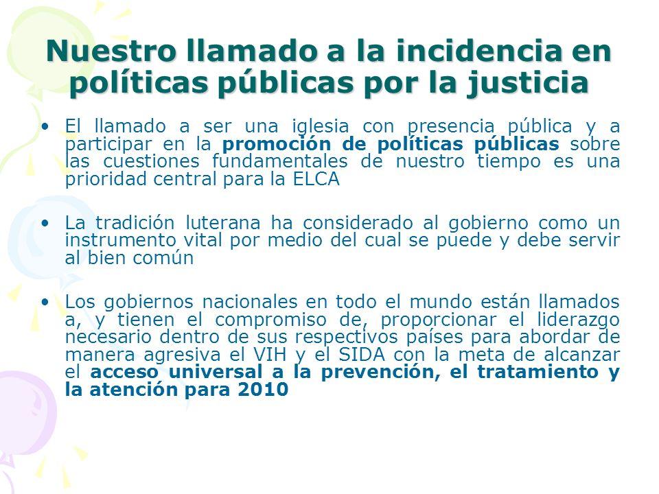 Nuestro llamado a la incidencia en políticas públicas por la justicia El llamado a ser una iglesia con presencia pública y a participar en la promoció