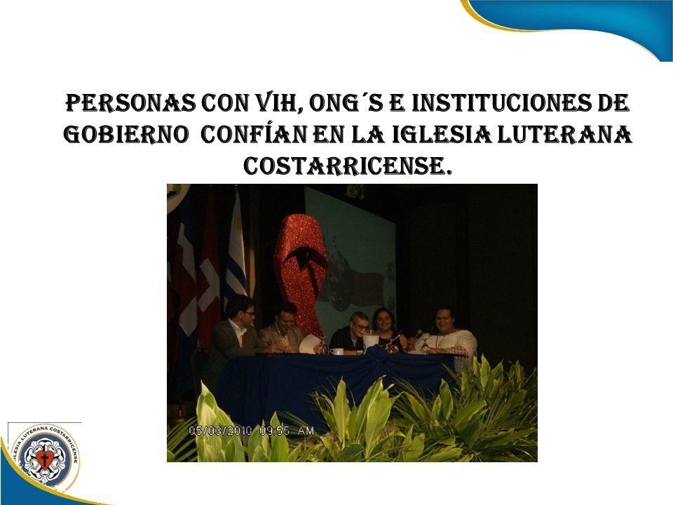 Personas con VIH, ONG´s e instituciones de Gobierno confían en la Iglesia Luterana Costarricense.