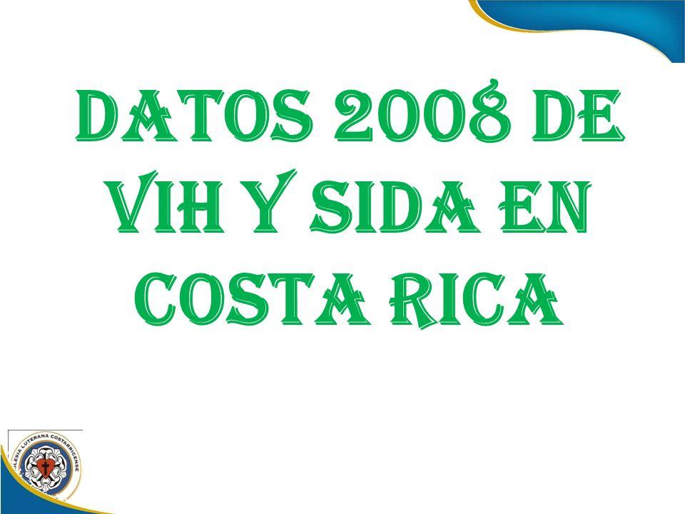 DATOS 2008 DE VIH Y SIDA EN COSTA RICA