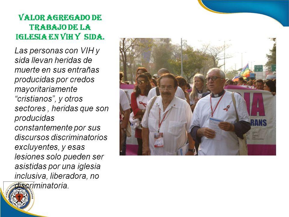 VALOR AGREGADO DE TRABAJO DE LA IGLESIA EN VIH Y SIDA.