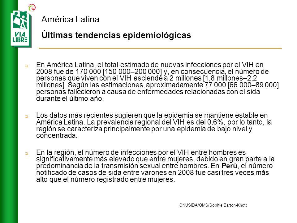 América Latina Últimas tendencias epidemiológicas En América Latina, el total estimado de nuevas infecciones por el VIH en 2008 fue de 170 000 [150 00