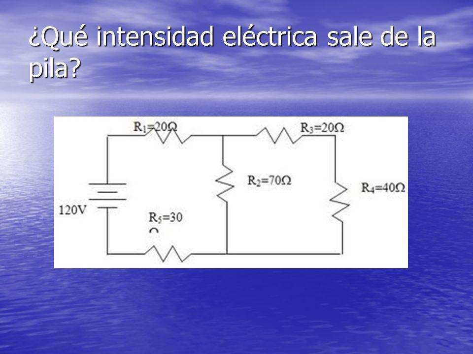 ¿Qué intensidad eléctrica sale de la pila?