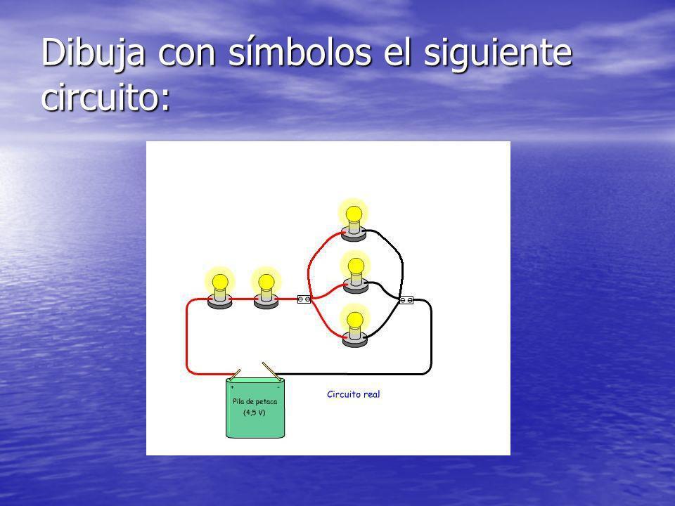 Dibuja con símbolos el siguiente circuito: