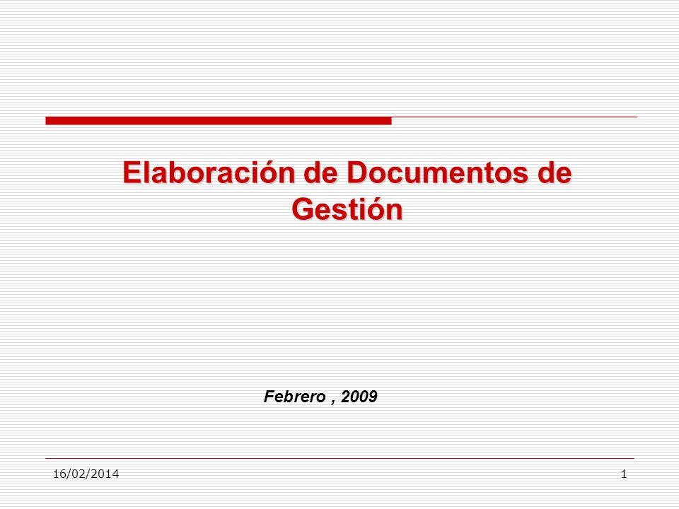 16/02/20141 Elaboración de Documentos de Gestión Febrero, 2009