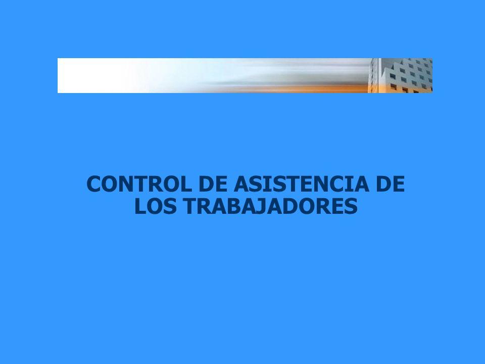 CONTROL DE ASISTENCIA DE LOS TRABAJADORES