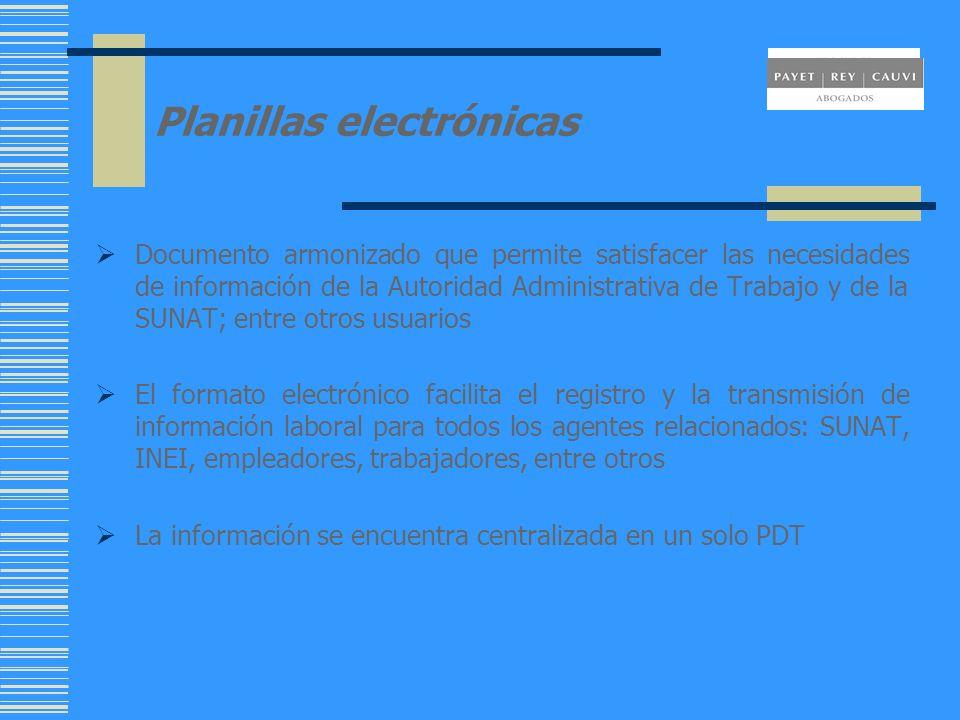 Planillas electrónicas Documento armonizado que permite satisfacer las necesidades de información de la Autoridad Administrativa de Trabajo y de la SU