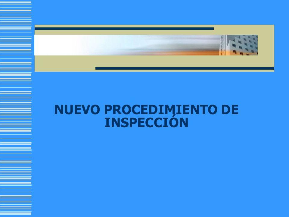 NUEVO PROCEDIMIENTO DE INSPECCIÓN