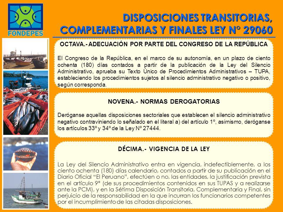 DISPOSICIONES TRANSITORIAS, COMPLEMENTARIAS Y FINALES LEY N° 29060 OCTAVA.- ADECUACIÓN POR PARTE DEL CONGRESO DE LA REPÚBLICA El Congreso de la Repúbl