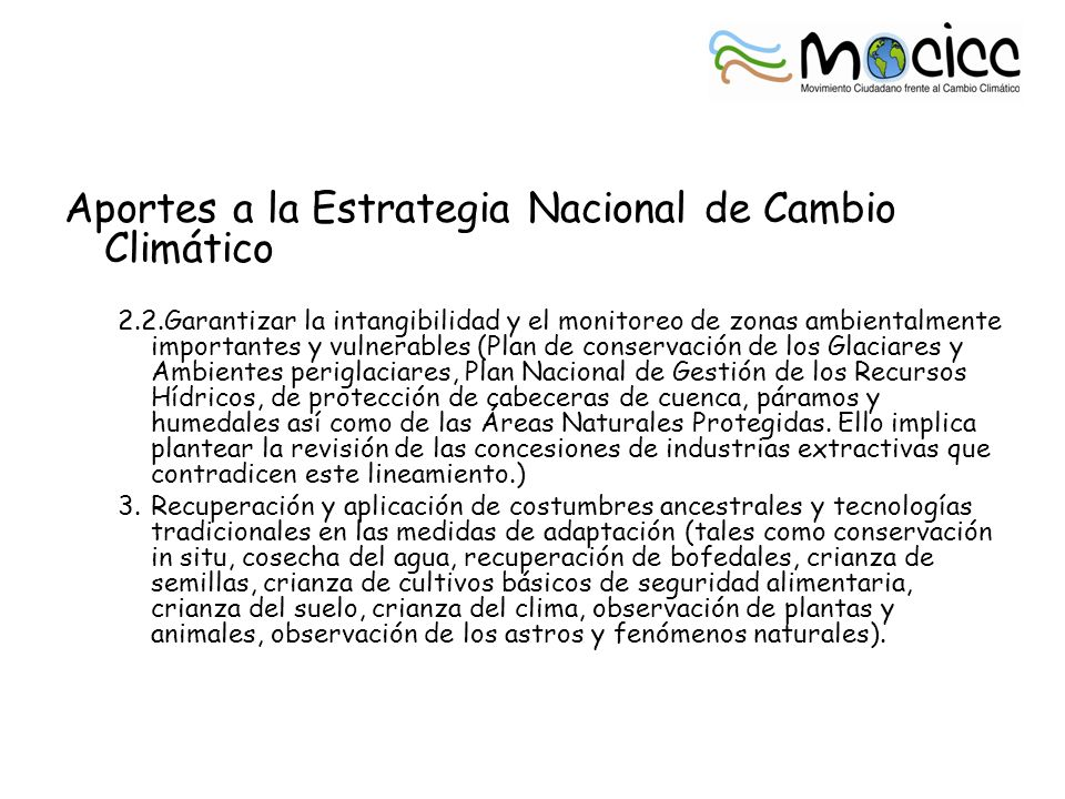 Aportes a la Estrategia Nacional de Cambio Climático 2.2.Garantizar la intangibilidad y el monitoreo de zonas ambientalmente importantes y vulnerables