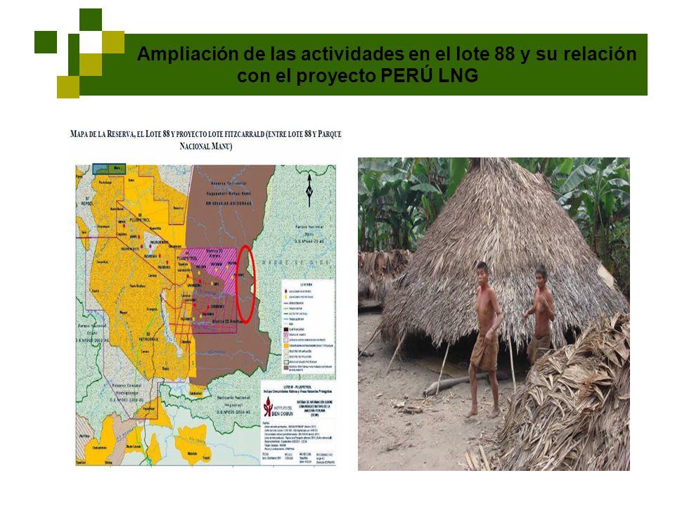Ampliación de las actividades en el lote 88 y su relación con el proyecto PERÚ LNG