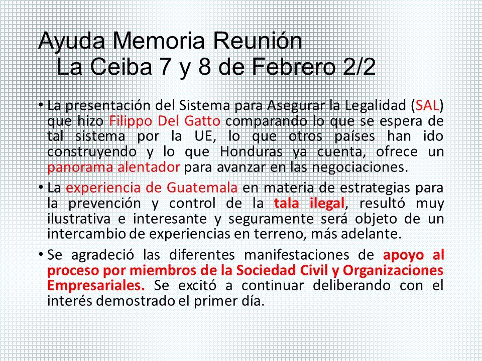 Ayuda Memoria Reunión La Ceiba 7 y 8 de Febrero 2/2 La presentación del Sistema para Asegurar la Legalidad (SAL) que hizo Filippo Del Gatto comparando