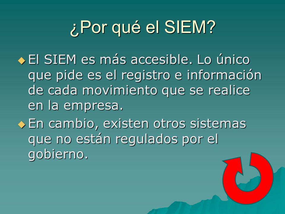 ¿Por qué el SIEM.El SIEM es más accesible.