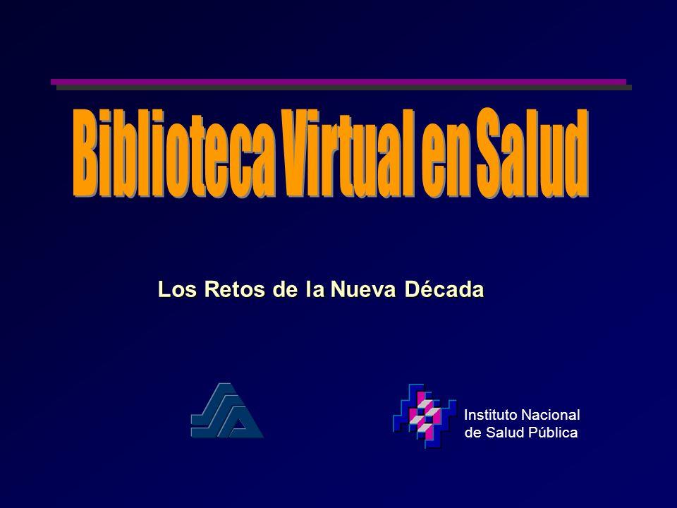 Instituto Nacional de Salud Pública Los Retos de la Nueva Década