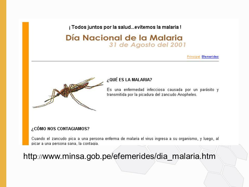 http :// www.minsa.gob.pe/efemerides/dia_malaria.htm