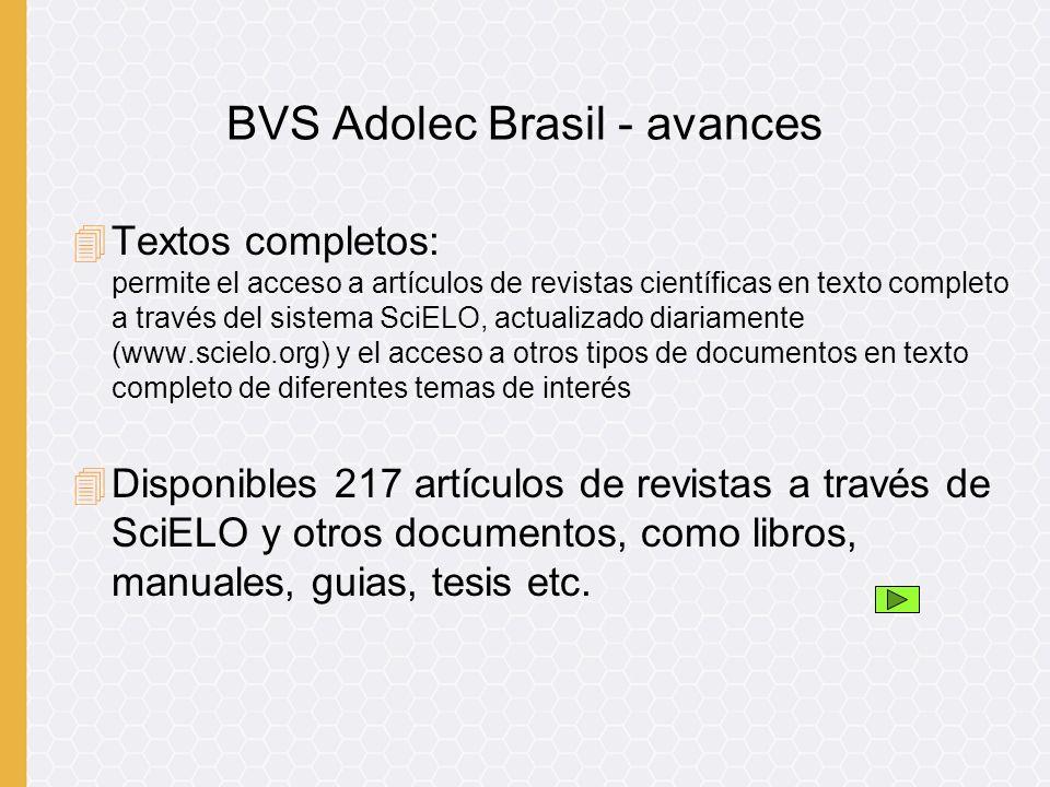 4Textos completos: permite el acceso a artículos de revistas científicas en texto completo a través del sistema SciELO, actualizado diariamente (www.s