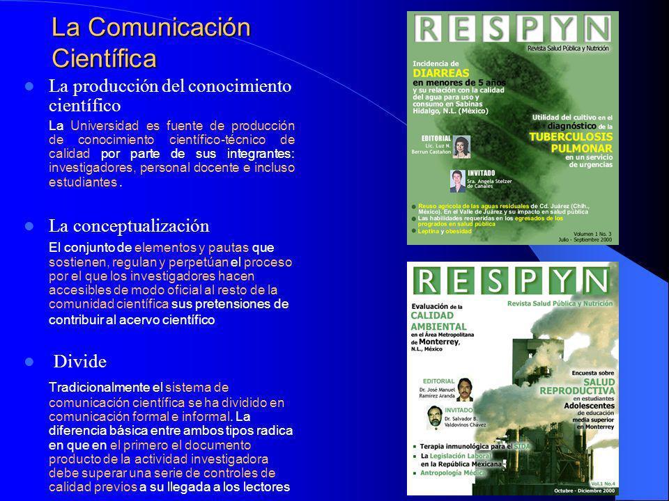 La Comunicación Científica Vía Electrónica En la actualidad La revolución tecnológica está produciendo nuevo canal de comunicación que es Internet está abarcando todos los ámbitos de la sociedad.