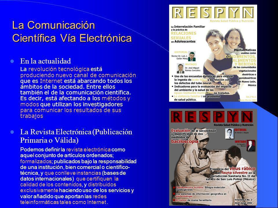 La Comunicación Científica Sistema Tradicional vs.