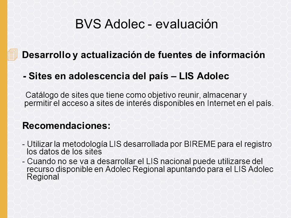 4 Desarrollo y actualización de fuentes de información - Sites en adolescencia del país – LIS Adolec Catálogo de sites que tiene como objetivo reunir,