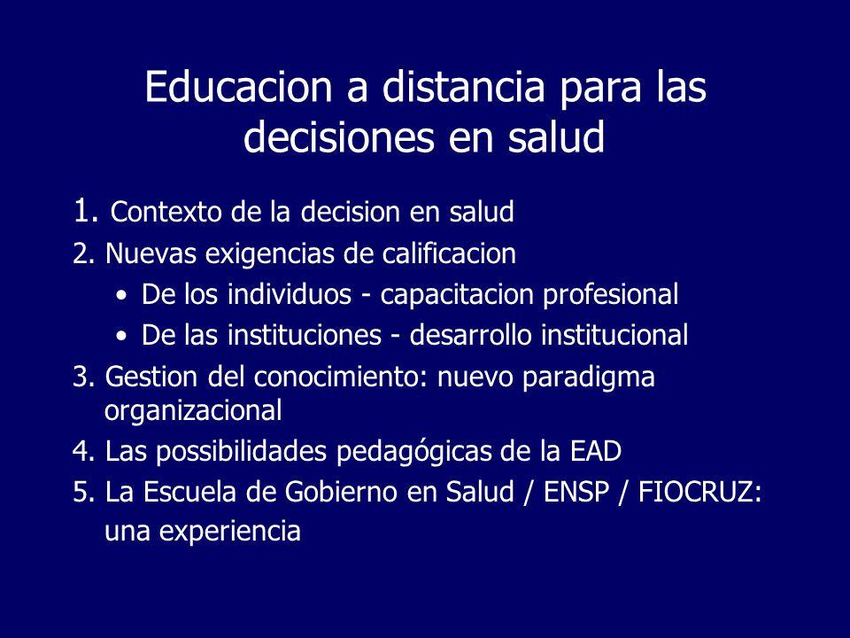 Marco conceitual de la decision en salud Salud como problema complejo, poco estructurado.