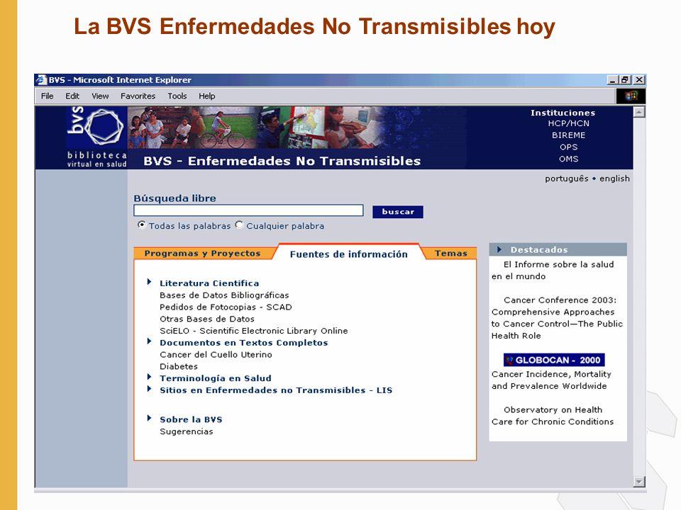 7 La BVS Enfermedades No Transmisibles hoy