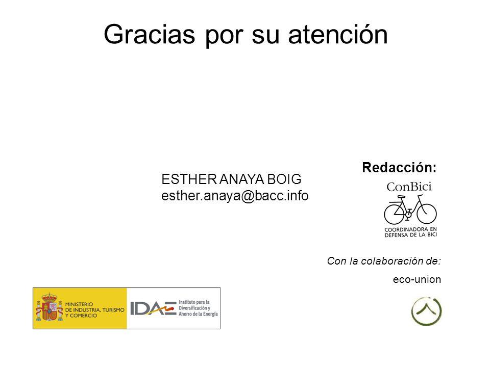 Gracias por su atención eco-union Con la colaboración de: Redacción: ESTHER ANAYA BOIG esther.anaya@bacc.info
