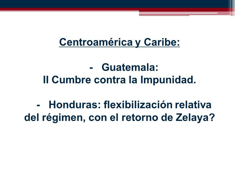 Centroamérica y Caribe: - Guatemala: II Cumbre contra la Impunidad.