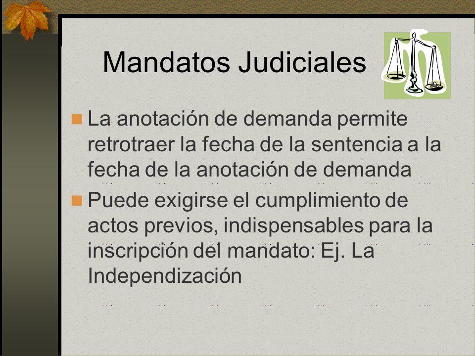 Calificación Art. 32 último párrafo RGRP Adecuación con los antecedentes del registro Formalidad que debe revestir Competencia de la autoridad judicia