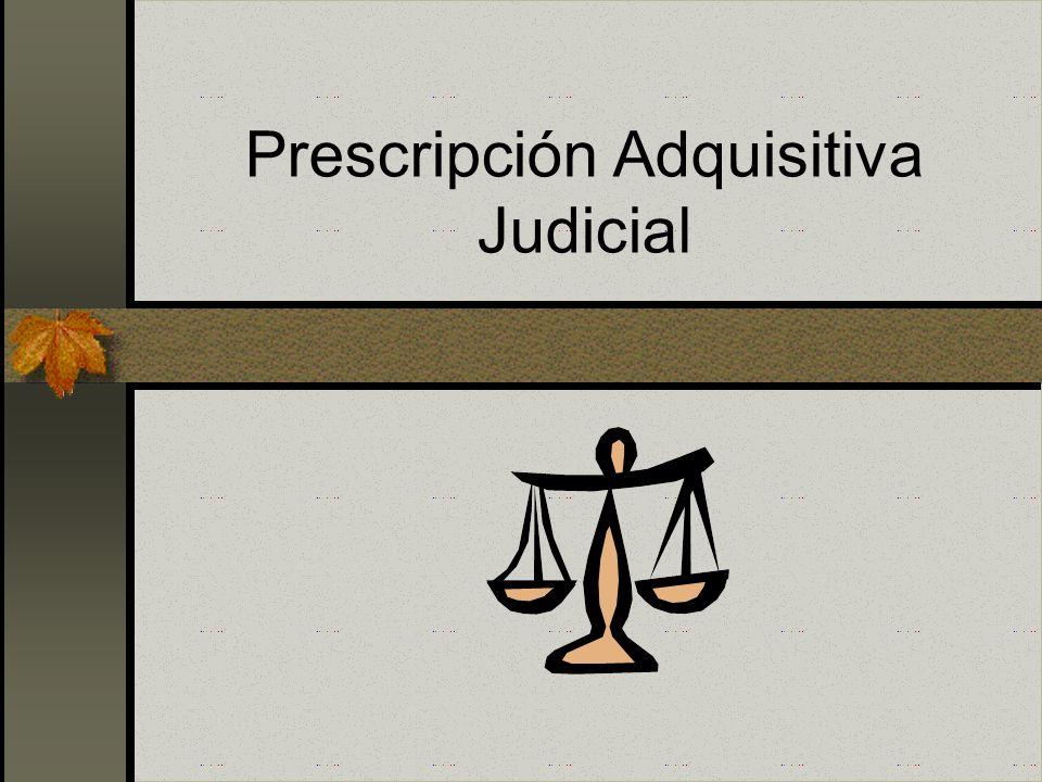 Tipos de Prescripción Prescripción Adquisitiva vía Judicial Código Civil Código Procesal Civil Prescripción Adquisitiva vía Notarial Ley 27157 Ley 273