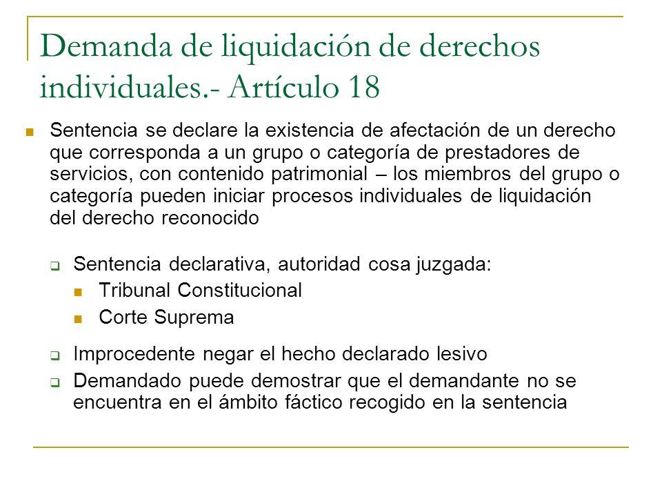 Demanda de liquidación de derechos individuales.- Artículo 18 Sentencia se declare la existencia de afectación de un derecho que corresponda a un grup