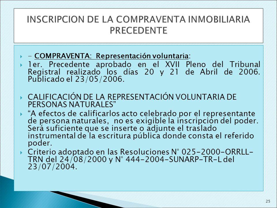 - COMPRAVENTA: Representación voluntaria: 1er. Precedente aprobado en el XVII Pleno del Tribunal Registral realizado los días 20 y 21 de Abril de 2006