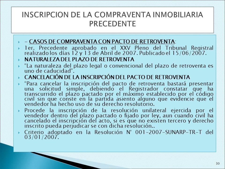 - CASOS DE COMPRAVENTA CON PACTO DE RETROVENTA: 1er. Precedente aprobado en el XXV Pleno del Tribunal Registral realizado los días 12 y 13 de Abril de