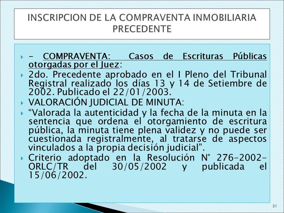 - COMPRAVENTA: Casos de Escrituras Públicas otorgadas por el Juez: 2do. Precedente aprobado en el I Pleno del Tribunal Registral realizado los días 13