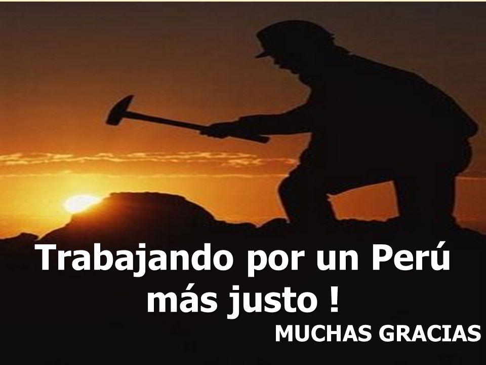 79 Trabajando por un Perú más justo ! MUCHAS GRACIAS