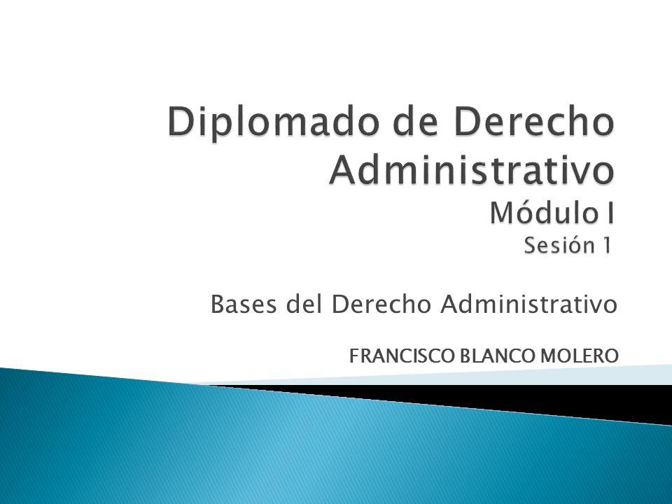 Bases del Derecho Administrativo FRANCISCO BLANCO MOLERO