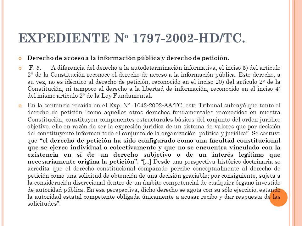 EXPEDIENTE N º 1797-2002-HD/TC. Derecho de acceso a la información pública y derecho de petición. F. 5. A diferencia del derecho a la autodeterminació