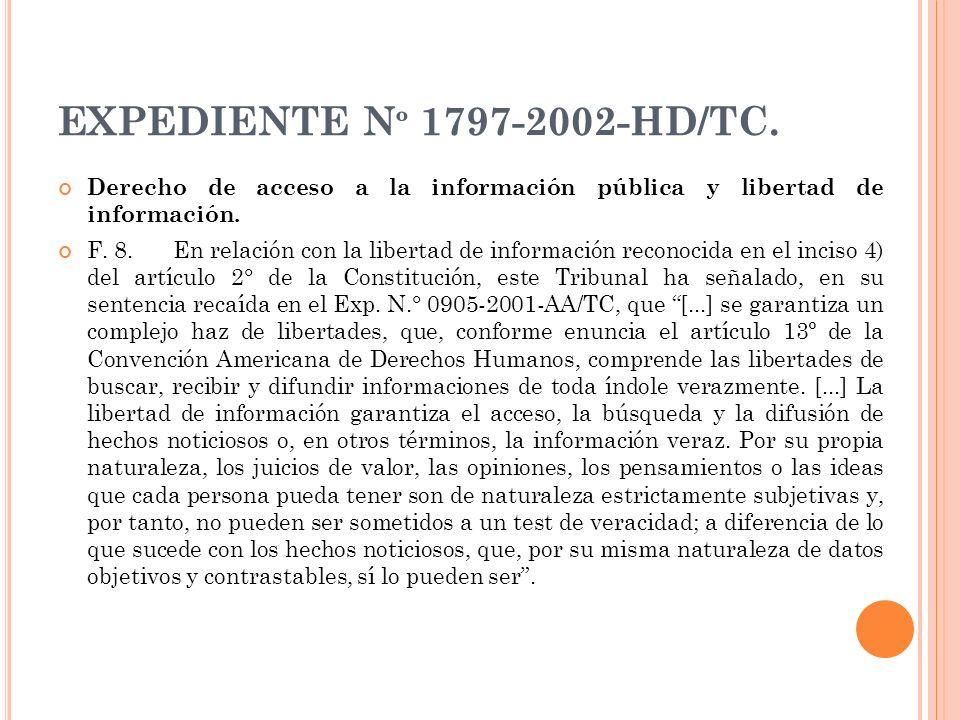 EXPEDIENTE N º 1797-2002-HD/TC. Derecho de acceso a la información pública y libertad de información. F. 8. En relación con la libertad de información