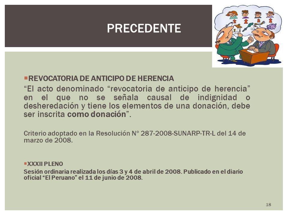 REVOCATORIA DE ANTICIPO DE HERENCIA El acto denominado revocatoria de anticipo de herencia en el que no se señala causal de indignidad o desheredación