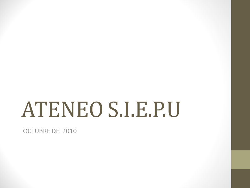 ATENEO S.I.E.P.U OCTUBRE DE 2010