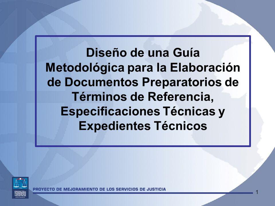 1 Diseño de una Guía Metodológica para la Elaboración de Documentos Preparatorios de Términos de Referencia, Especificaciones Técnicas y Expedientes T