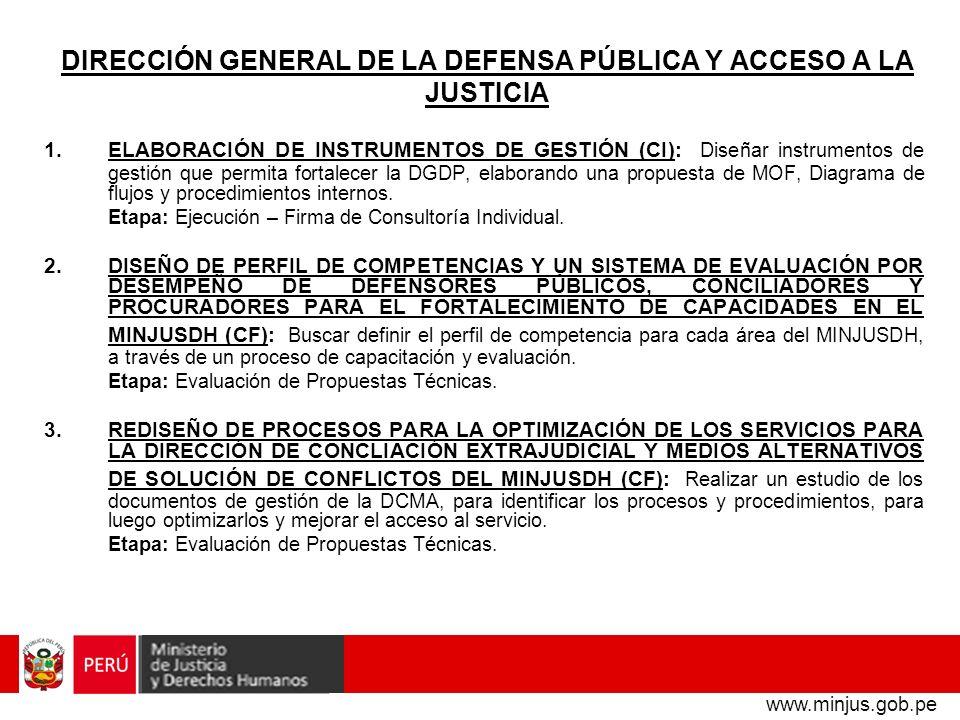 DIRECCIÓN GENERAL DE LA DEFENSA PÚBLICA Y ACCESO A LA JUSTICIA 1.ELABORACIÓN DE INSTRUMENTOS DE GESTIÓN (CI): Diseñar instrumentos de gestión que perm