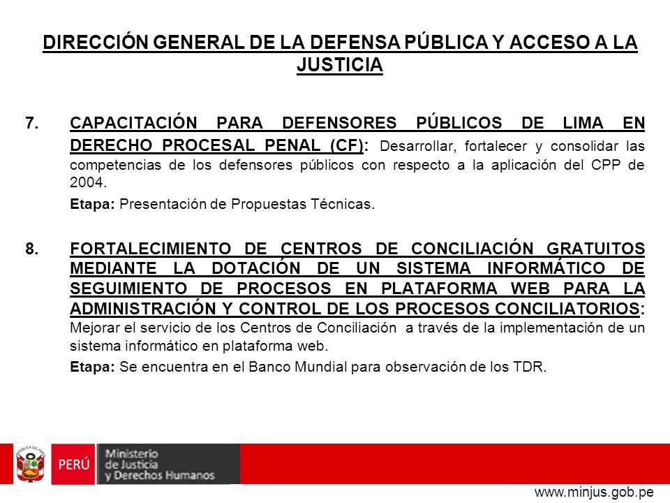 DIRECCIÓN GENERAL DE LA DEFENSA PÚBLICA Y ACCESO A LA JUSTICIA 7.CAPACITACIÓN PARA DEFENSORES PÚBLICOS DE LIMA EN DERECHO PROCESAL PENAL (CF): Desarro