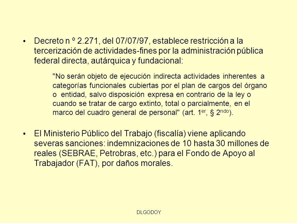 DLGODOY Decreto n º 2.271, del 07/07/97, establece restricción a la tercerización de actividades-fines por la administración pública federal directa,