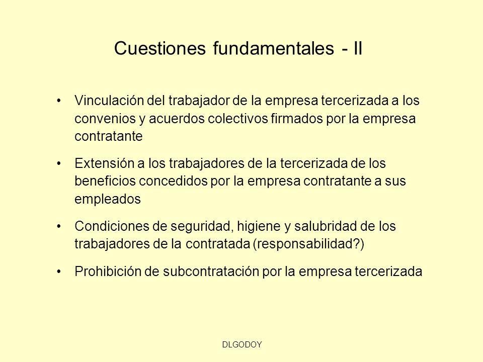 DLGODOY Cuestiones fundamentales - II Vinculación del trabajador de la empresa tercerizada a los convenios y acuerdos colectivos firmados por la empre