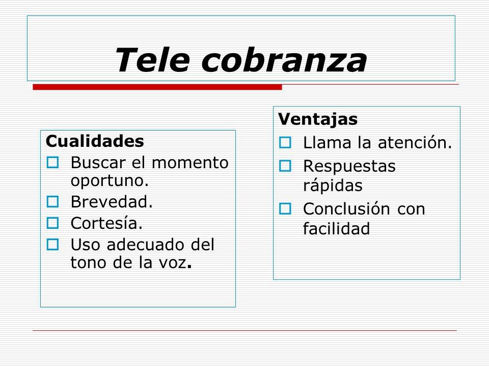 30% 10% 40% 20% Entrevista de Tele Cobranzas Escuchar -Comunicarse Involucrarse Buscar soluciones.