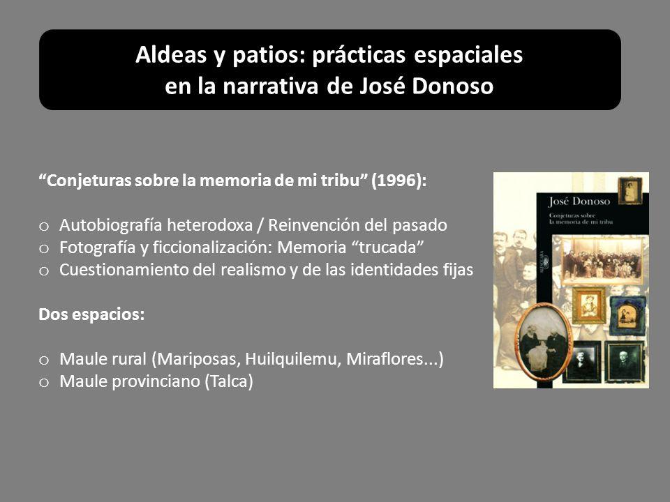 Conjeturas sobre la memoria de mi tribu (1996): o Autobiografía heterodoxa / Reinvención del pasado o Fotografía y ficcionalización: Memoria trucada o