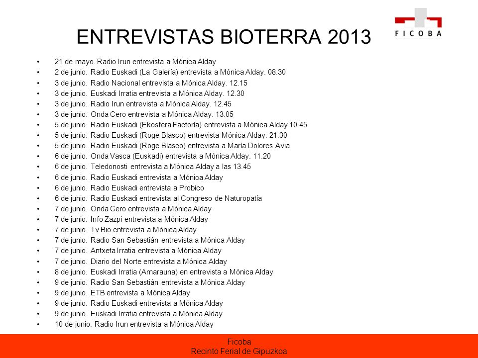 Ficoba Recinto Ferial de Gipuzkoa ENTREVISTAS BIOTERRA 2013 21 de mayo.