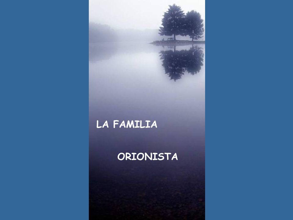LA FAMILIA ORIONISTA