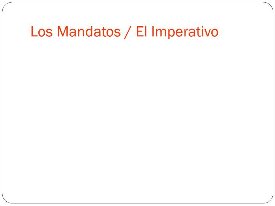 Los Mandatos / El Imperativo