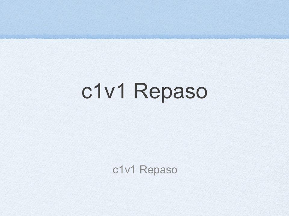 c1v1 Repaso
