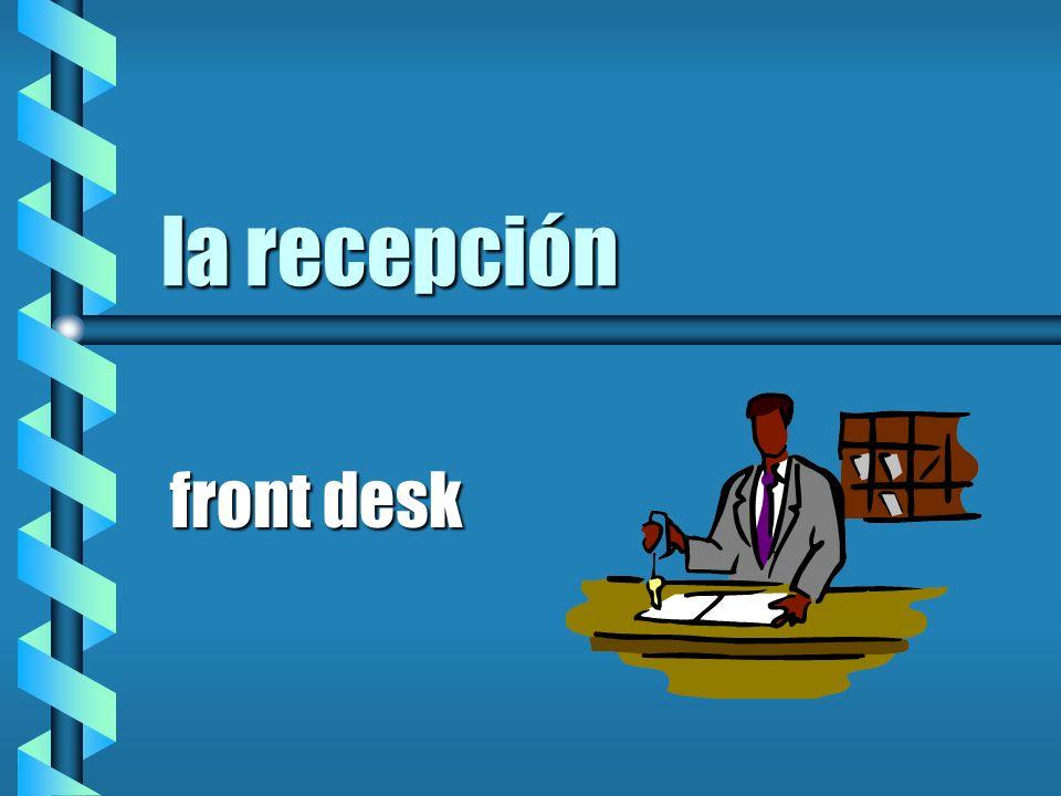 la recepción front desk